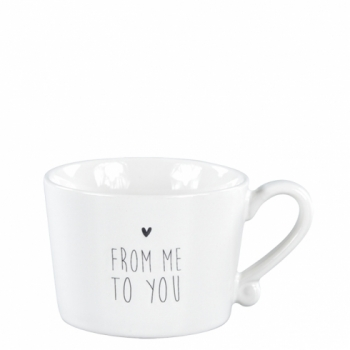 Tasse From me to you