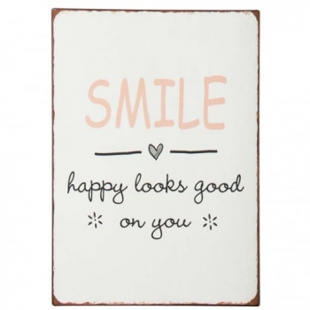 "Schild mit Spruch ""Smile happy looks..."""